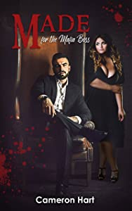 Made for the Mafia Boss (Moscatelli Crime Family #1)