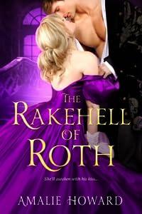 The Rakehell of Roth (Everleigh Sisters, #2)