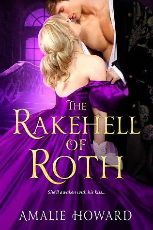 The Rakehell of Roth (Everleigh Sisters, #2)