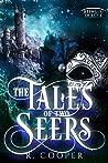 The Tales of Two Seers (Beings In Love)