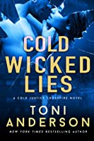 Cold Wicked Lies (Cold Justice - Crossfire #3)