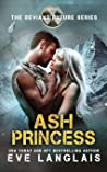 Ash Princess (The Deviant Future #6)