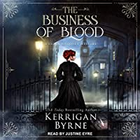 The Business of Blood (The Business of Blood, #1)