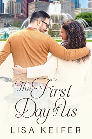 The First Day of Us, (Romance in Chicago, #1)
