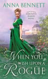 When You Wish Upon a Rogue (Debutante Diaries, #3)