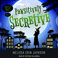 Pawsitively Secretive (Witch of Edgehill, #3)