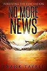 Surviving the Evacuation: No More News