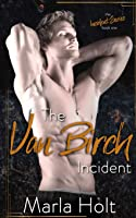 The Van Birch Incident: A Rock Star Romance (The Incident Series)
