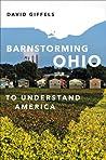 Barnstorming Ohio: To Understand America