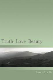 Truth Love Beauty