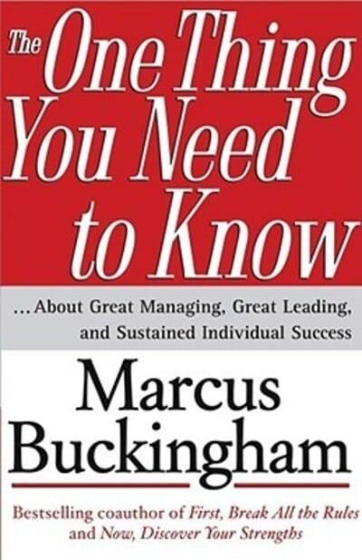 The-One-Thing-You-Need-to-Know-About-Great-Managing-Great-Leading-and-Sustained-Individual-Success