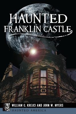 Haunted Franklin Castle