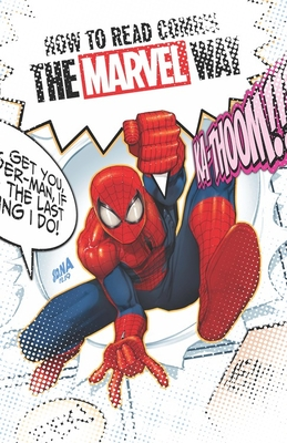 How to Read Comics the Marvel Way by Christopher Hastings