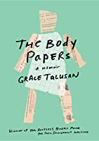 The Body Papers: A Memoir