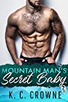 Mountain Man's Secret Baby