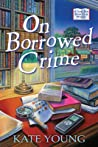 On Borrowed Crime (Jane Doe Book Club Mystery, #1)