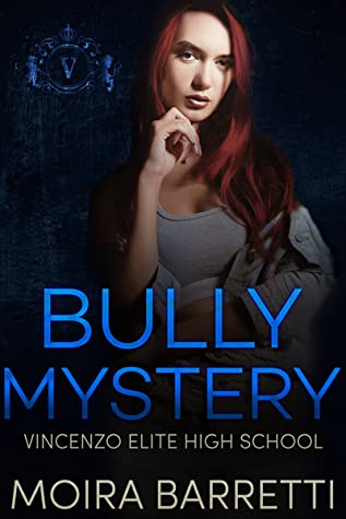 Bully Mystery (Vincenzo Elite High School, #2)