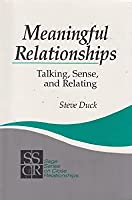 Meaningful Relationships: Talking, Sense, and Relating