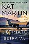 The Ultimate Betrayal (Maximum Security #3)