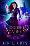 Bloodshed Academy: Year One (Bloodshed Academy, #1)