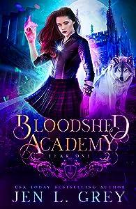 Bloodshed Academy: Year One (Bloodshed Academy, #1)