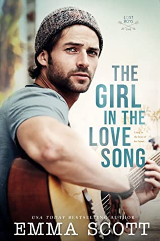 The Girl in the Love Song by Emma   Scott