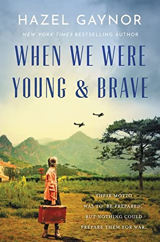 When We Were Young & Brave: A Novel