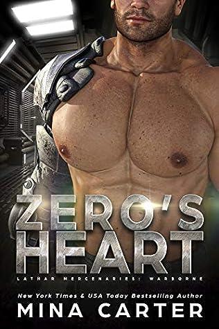 Zero's Heart (Lathar Mercenaries: Warborne, #1)
