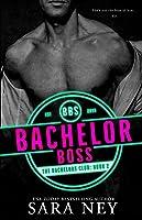 Bachelor Boss (The Bachelors Club)