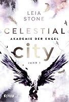 Celestial City - Akademie der Engel: Jahr 1 (Fallen Academy, #1)
