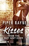 Kisses from the Guy next Door by Piper Rayne