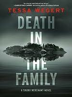 Death in the Family (Shana Merchant, #1)