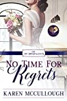 No Time for Regrets (No Brides Club #12)