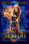 Life's a Witch: Reverse Harem Supernatural Prison Paranormal Romance (Guild of Guardians Book 1)