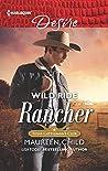 Wild Ride Rancher (Texas Cattleman's Club: Houston #2)