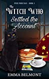 The Witch Who Settled the Account (Pixie Point Bay, #1)