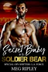 Secret Baby For The Soldier Bear (Special Ops Shifters: L.A. Force, #1)