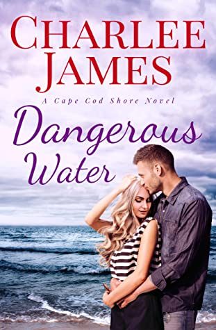 Dangerous Water (Cape Cod Shore, #3)
