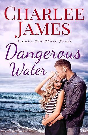 Dangerous Water (Cape Cod Shore, #3)