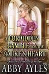 A Forbidden Gamble for the Duke's Heart
