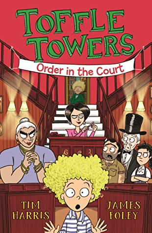 Order in the Court (Toffle Towers, #3)