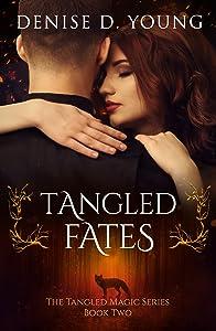 Tangled Fates (Tangled Magic #2)