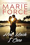 How Much I Care (Miami Nights, #2)