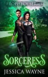 Sorceress (Prophecy #3)