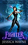 Fighter (Prophecy, #2)