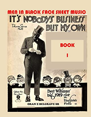 MEN IN BLACK FACE SHEET MUSIC BOOK 1: FUNNY.... MOST OF THE MEN IN BLACK FACE, ARE WHITE
