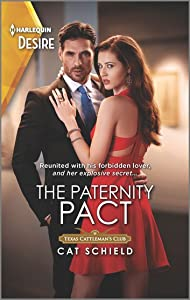 The Paternity Pact (Texas Cattleman's Club: Rags to Riches #3)