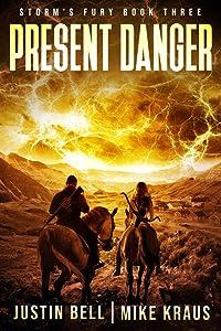 Present Danger (Storm's Fury, #3)