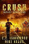 Crush (Impact #4)