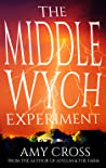 The Middlewych Experiment (Chaos Gear Annie #1)